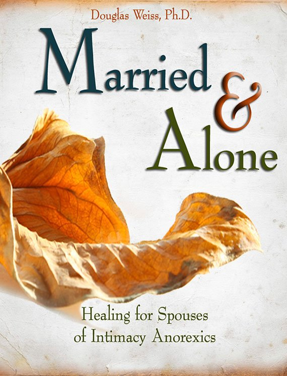 The Married and Alone DVD - Intimacy Anorexia for Partners